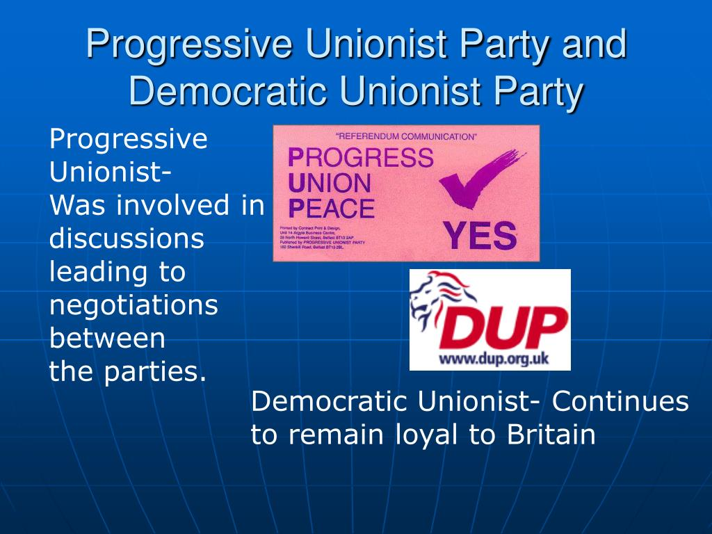 Progressive Unionist Party and Democratic Unionist Party