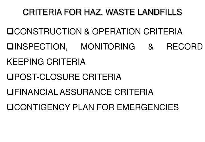 CRITERIA FOR HAZ. WASTE LANDFILLS