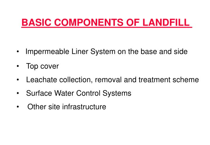 BASIC COMPONENTS OF LANDFILL