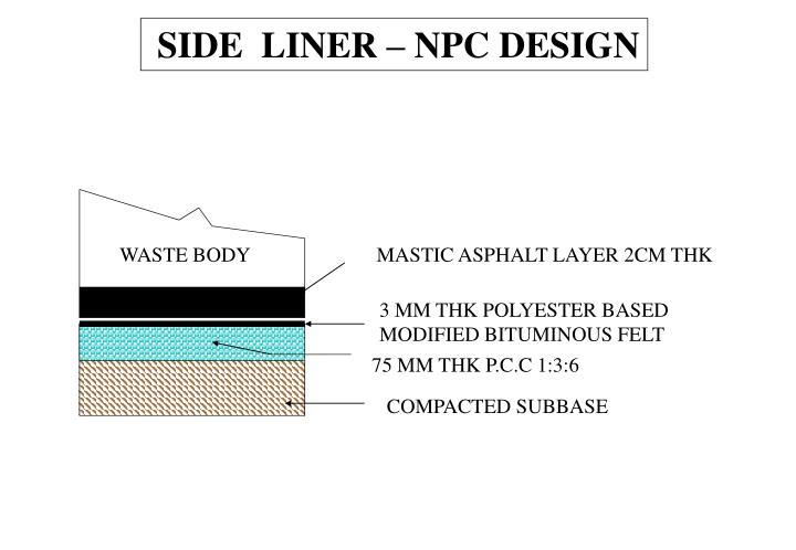 SIDE  LINER – NPC DESIGN