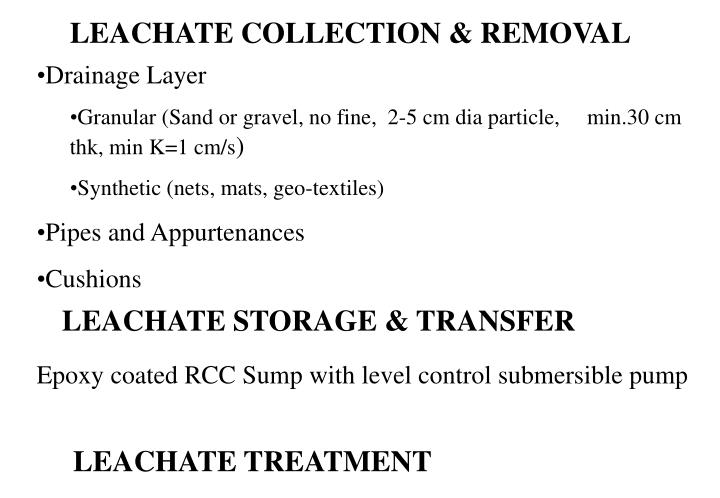 LEACHATE COLLECTION & REMOVAL