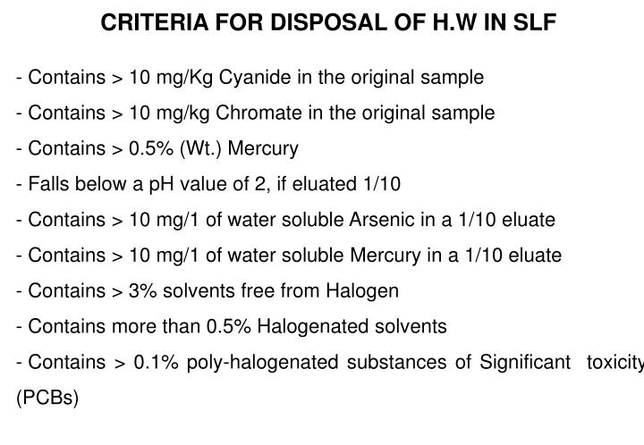 CRITERIA FOR DISPOSAL OF H.W IN SLF