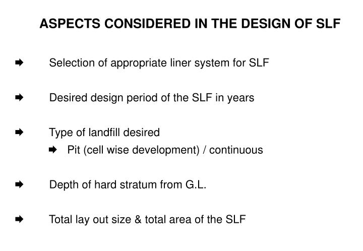 ASPECTS CONSIDERED IN THE DESIGN OF SLF