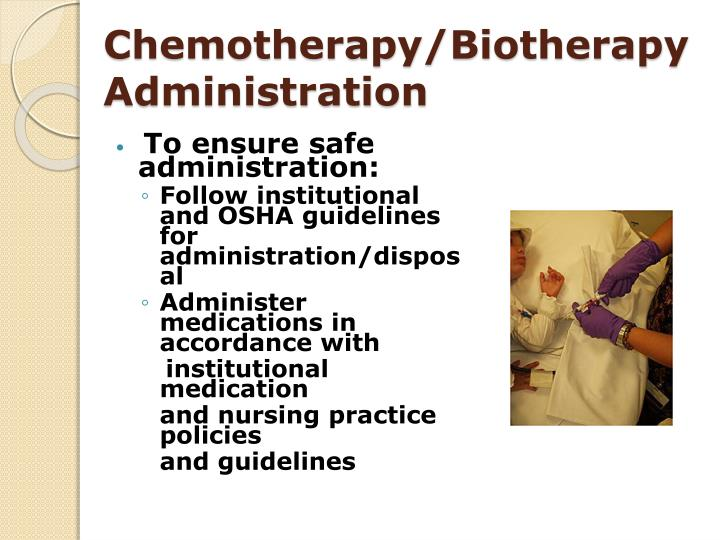 Chemotherapy/Biotherapy