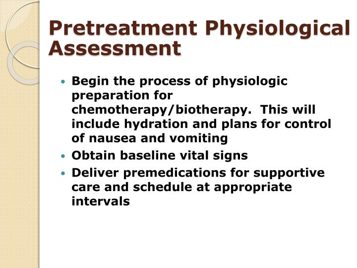 Pretreatment Physiological Assessment