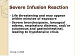 severe infusion reaction