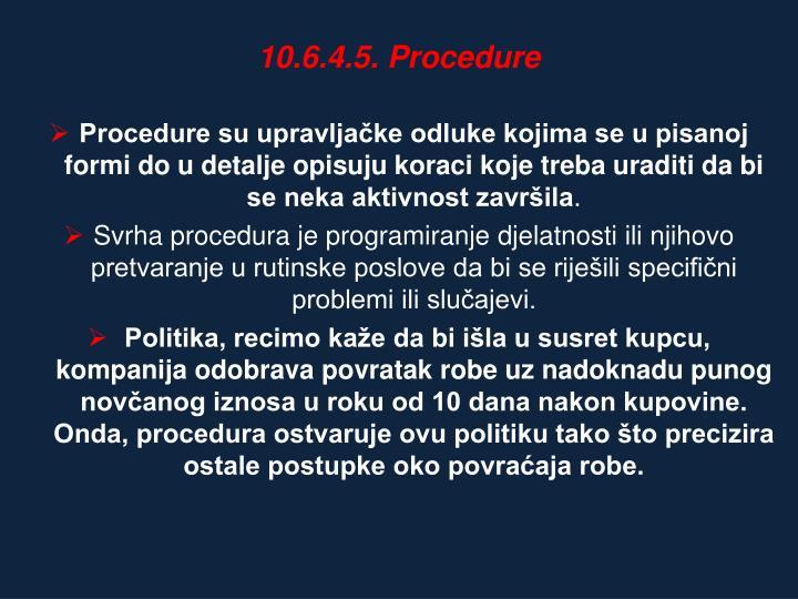 10.6.4.5. Procedure