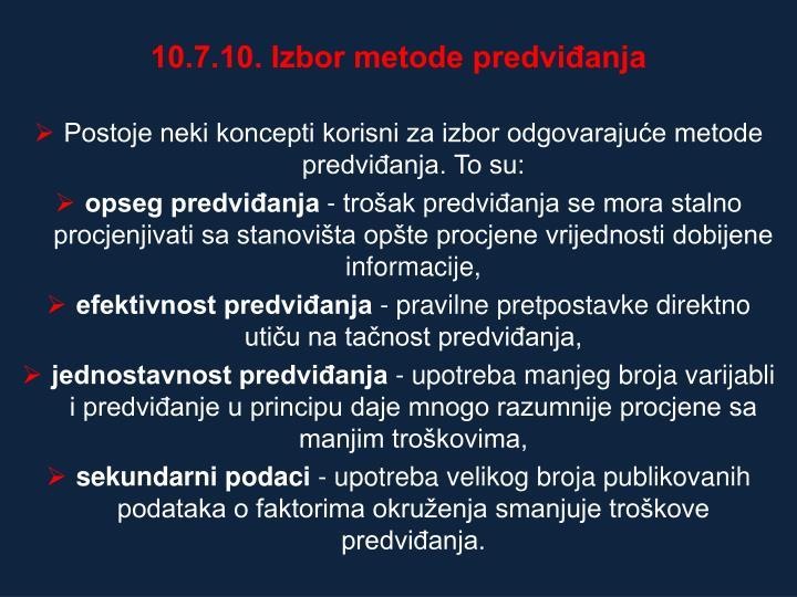 10.7.10. Izbor metode predvianja