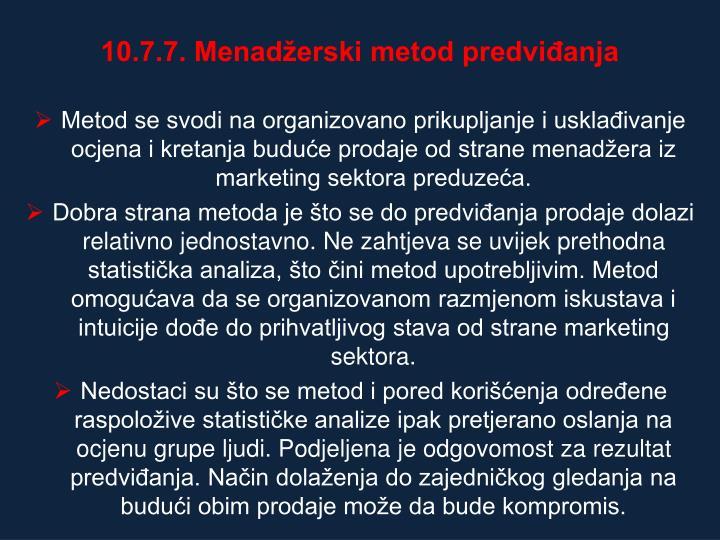 10.7.7. Menaderski metod predvianja