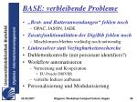 base verbleibende probleme