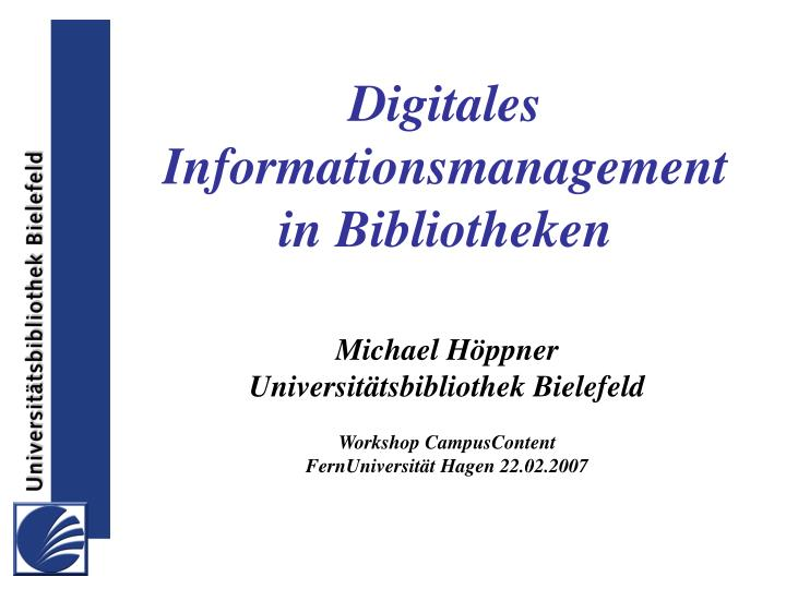 Digitales informationsmanagement in bibliotheken