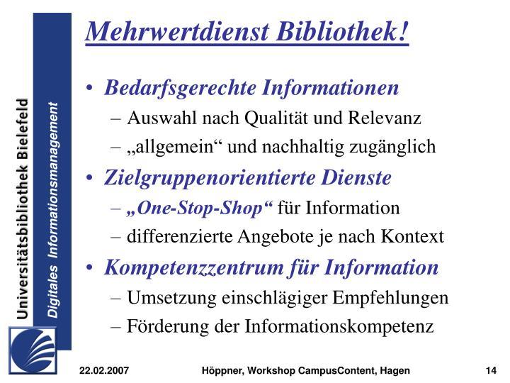 Mehrwertdienst Bibliothek!