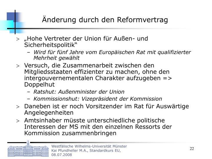 Änderung durch den Reformvertrag