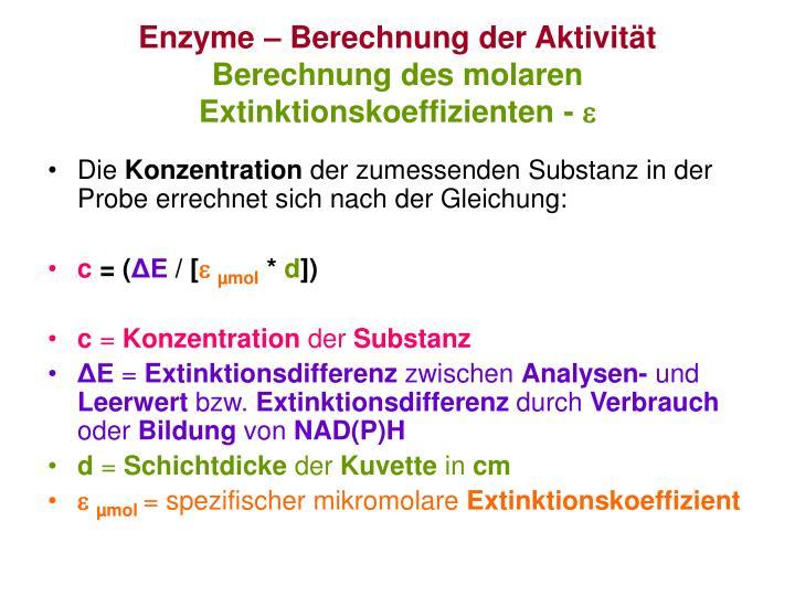 Enzyme – Berechnung der Aktivität