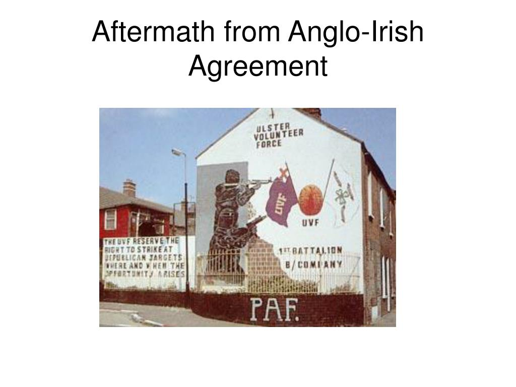 Aftermath from Anglo-Irish Agreement