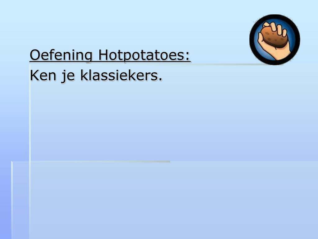 Oefening Hotpotatoes: