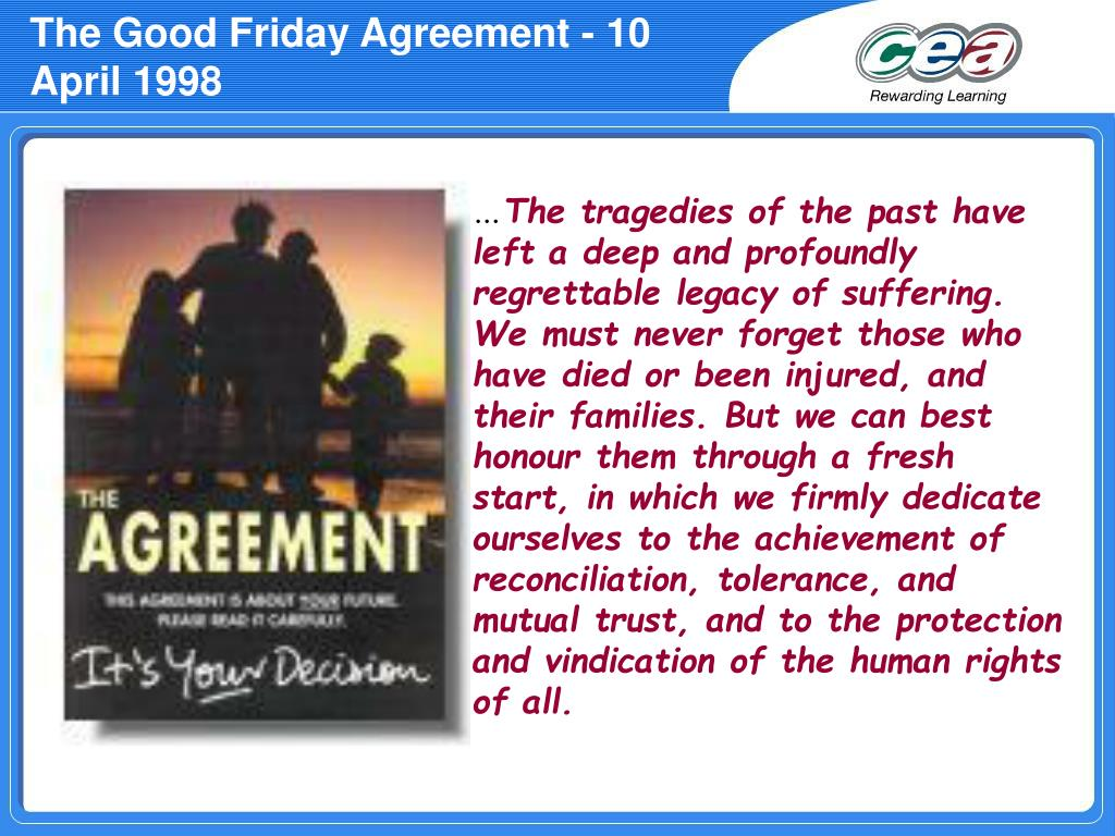 The Good Friday Agreement - 10 April 1998