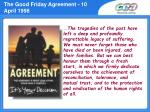the good friday agreement 10 april 1998