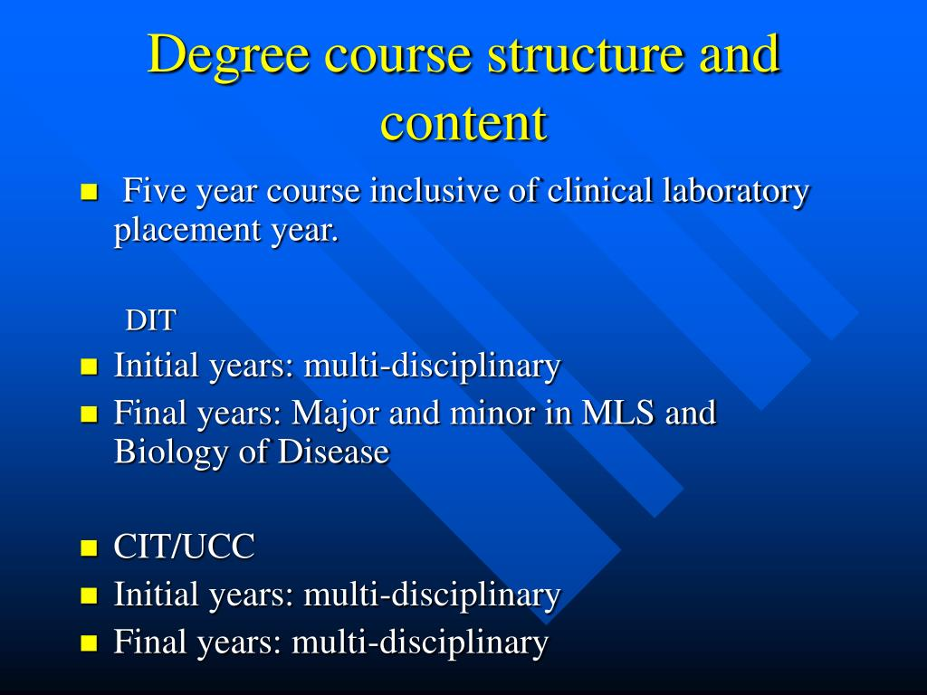 Degree course structure and content