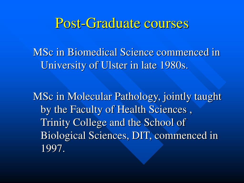 Post-Graduate courses