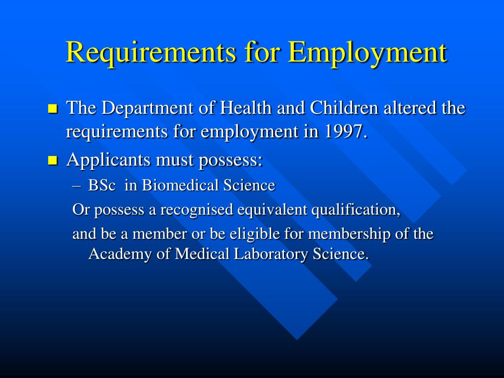 Requirements for Employment
