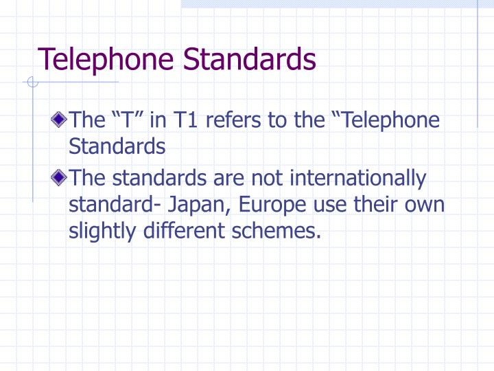 Telephone Standards