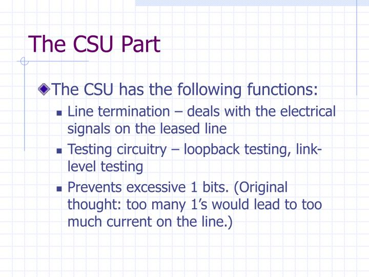 The CSU Part