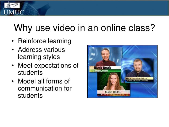 Why use video in an online class