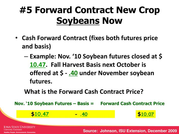 #5 Forward Contract New Crop