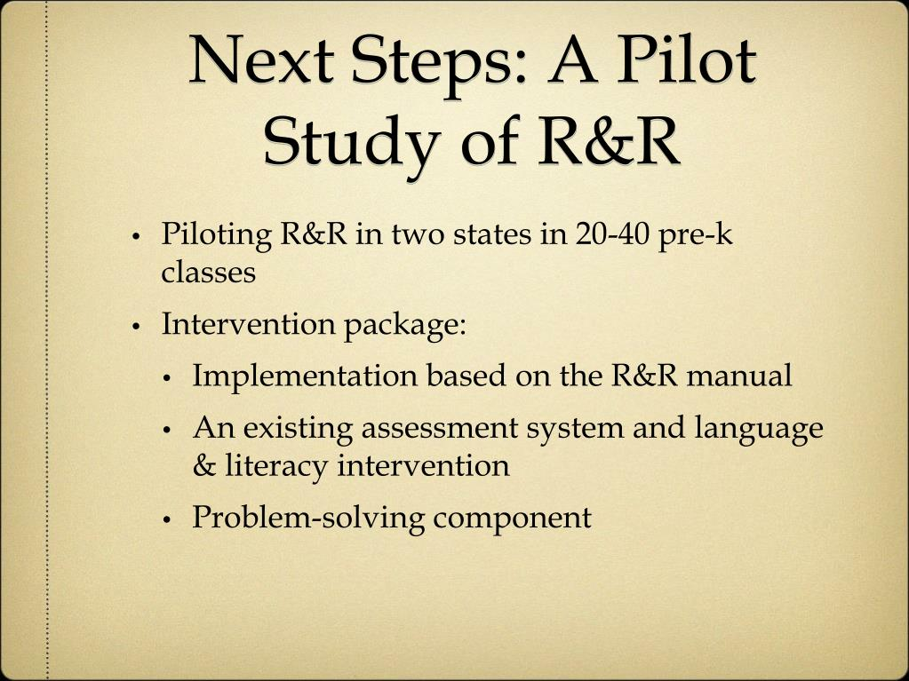 Next Steps: A Pilot Study of R&R