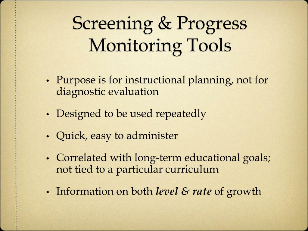 Screening & Progress Monitoring Tools