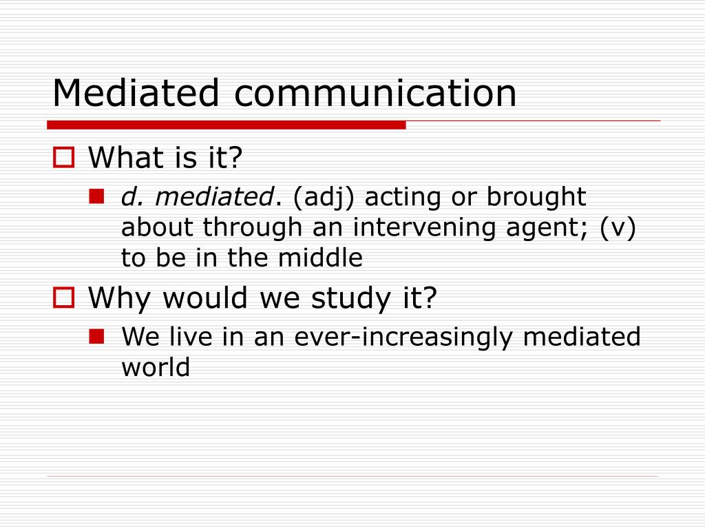 Mediated communication