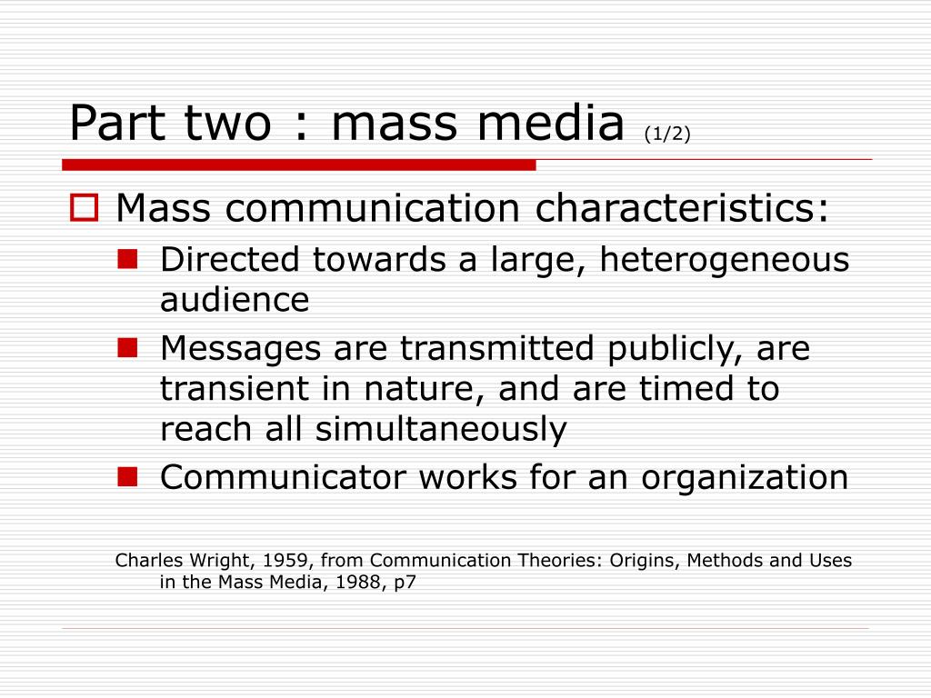 Part two : mass media