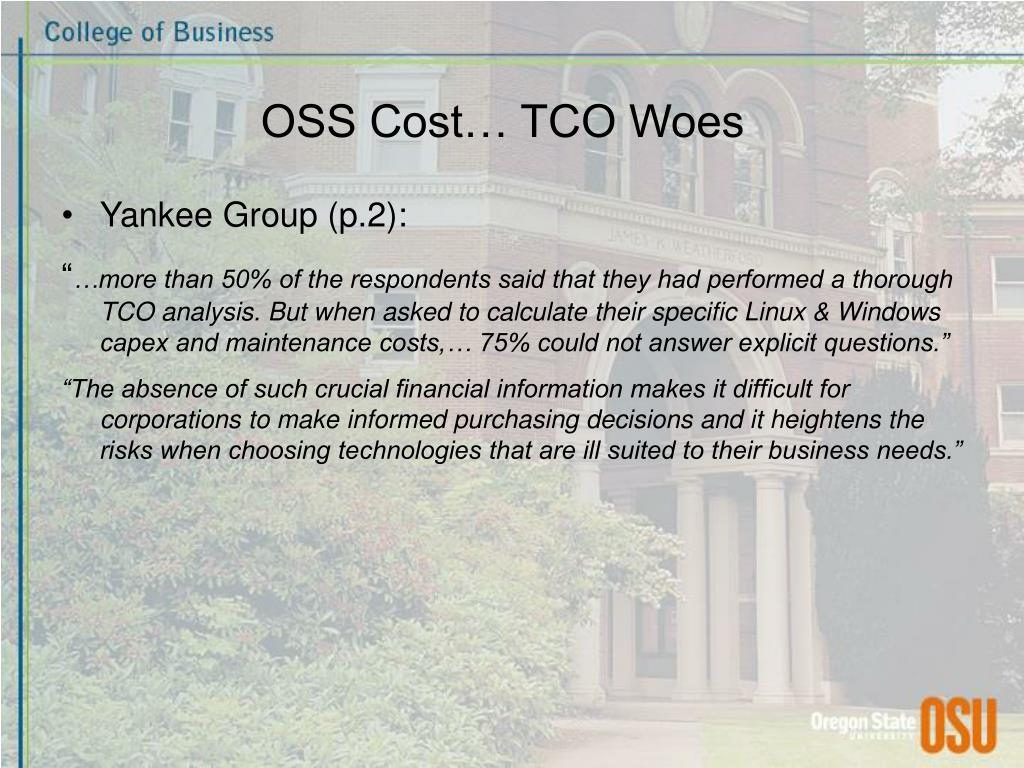 OSS Cost… TCO Woes