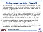 modes for running jobs vn co
