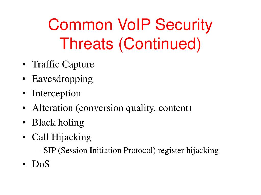 Common VoIP Security Threats (Continued)