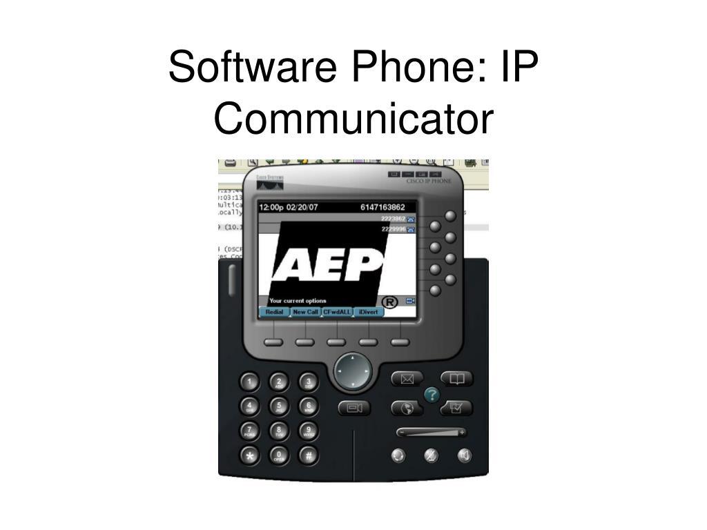 Software Phone: IP Communicator