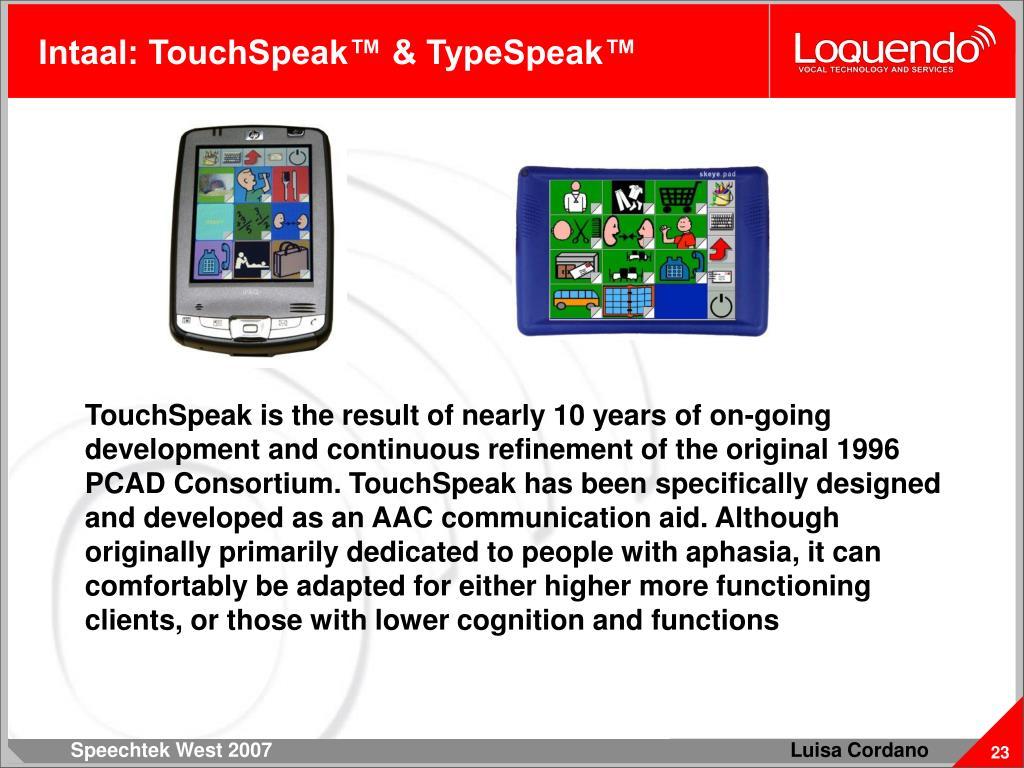 Intaal: TouchSpeak™ & TypeSpeak™