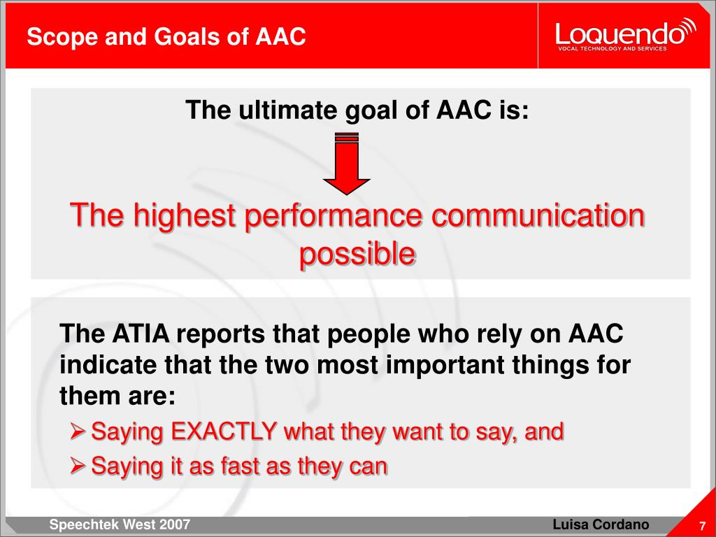 Scope and Goals of AAC