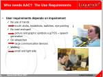 who needs aac the use requirements