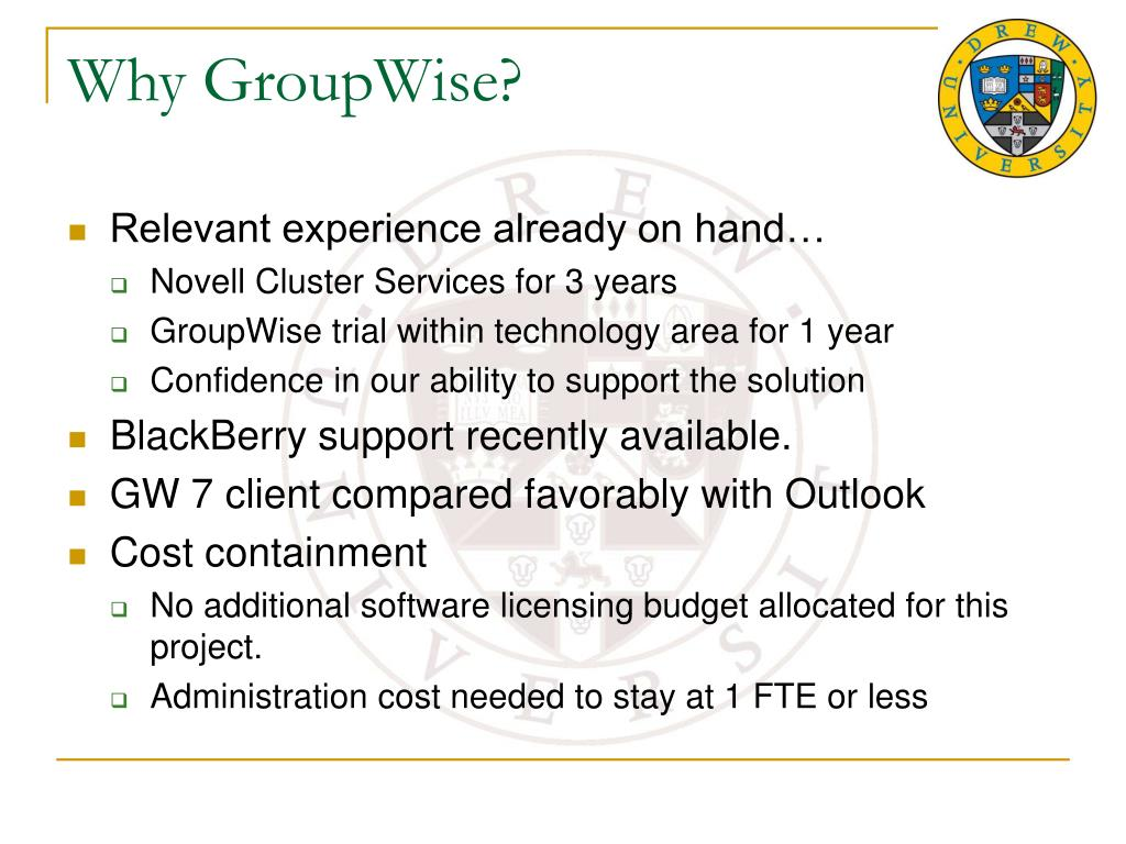 Why GroupWise?