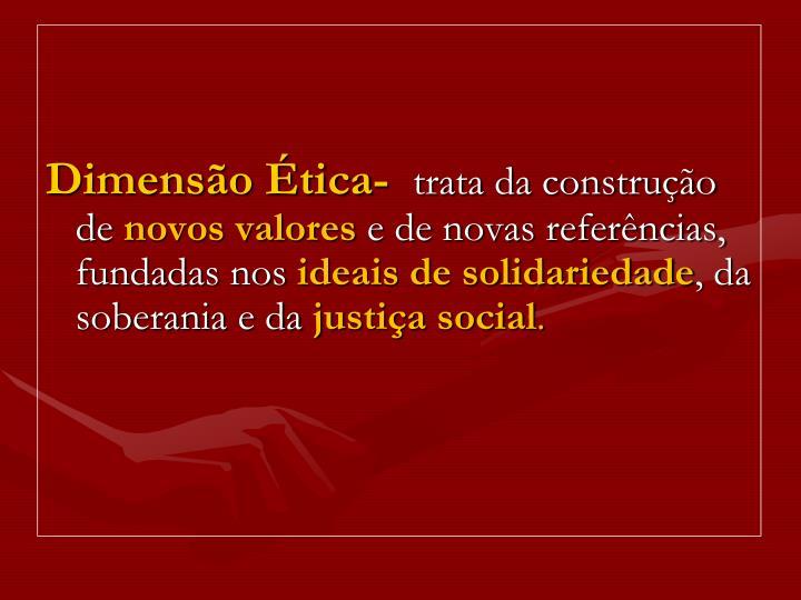 Dimensão Ética-