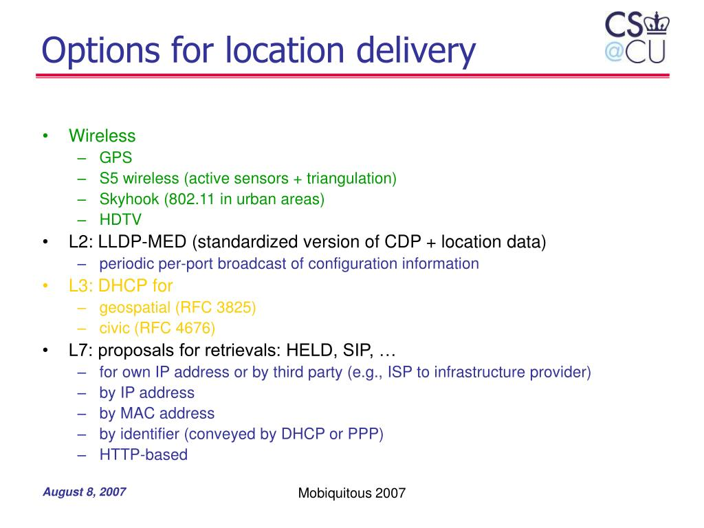Options for location delivery