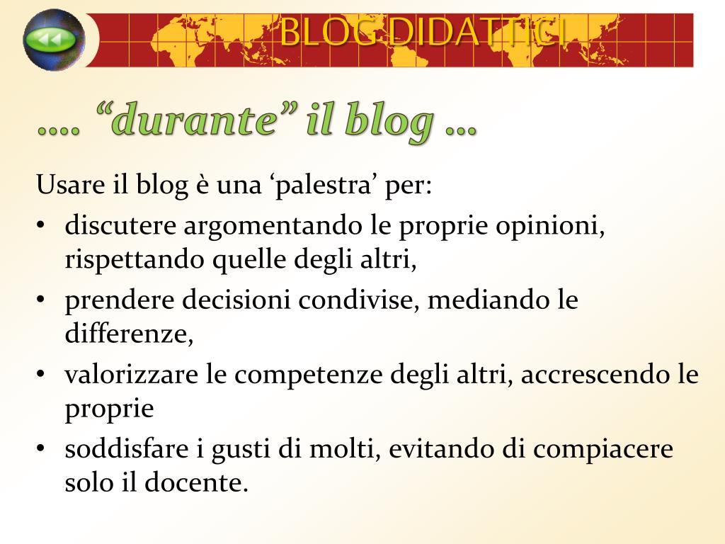 """…. """"durante"""" il blog …"""