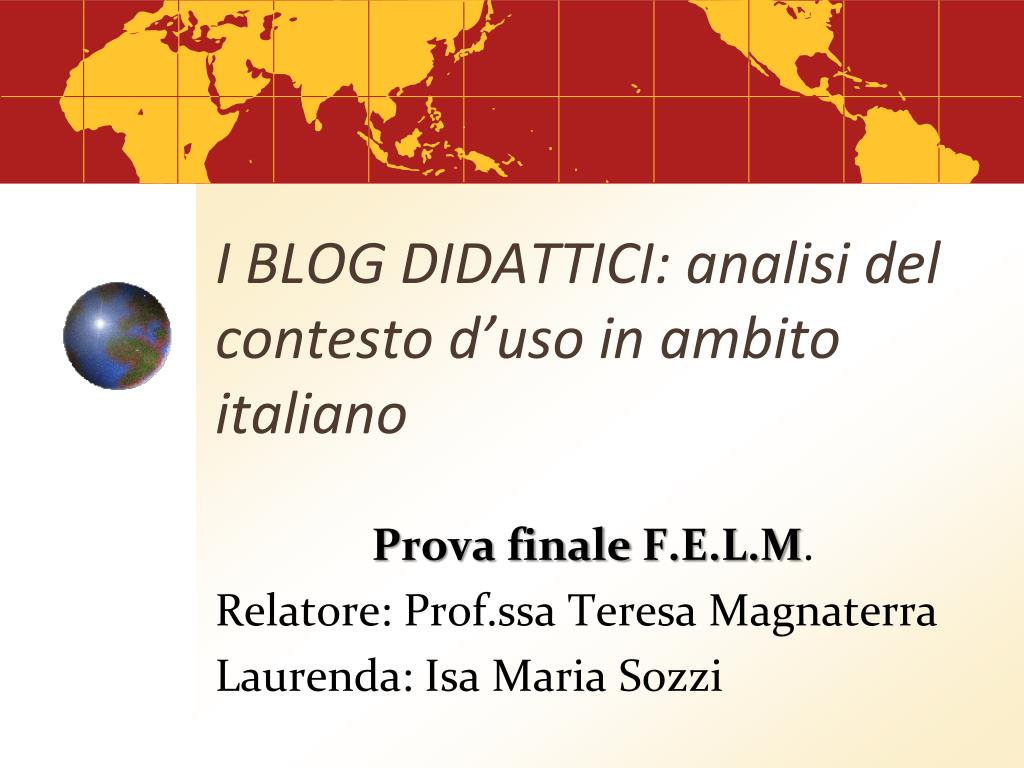 I BLOG DIDATTICI: analisi del contesto d'uso in ambito italiano
