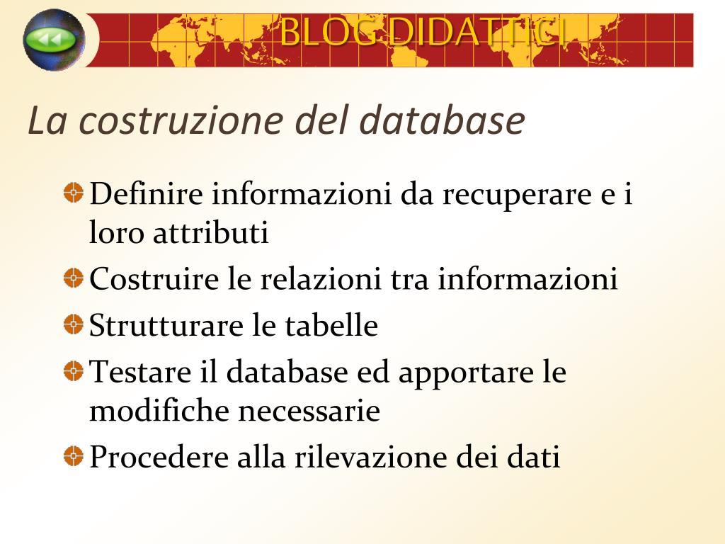La costruzione del database