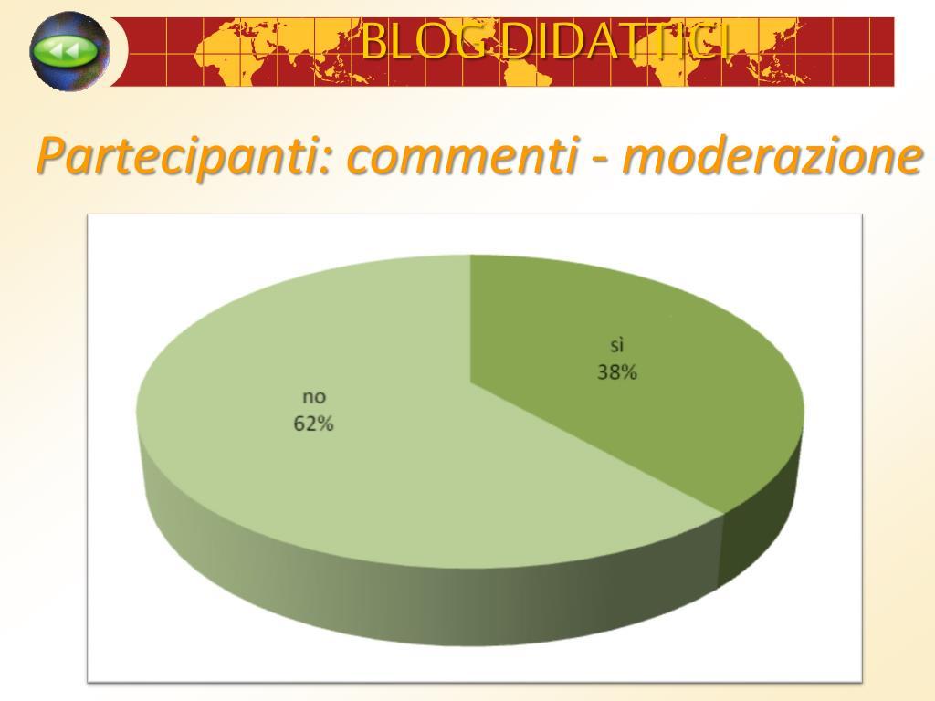 Partecipanti: commenti - moderazione