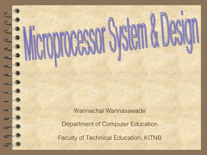 Wannachai wannasawade department of computer education faculty of technical education kitnb