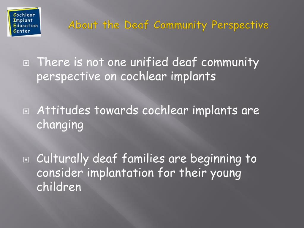 About the Deaf Community Perspective