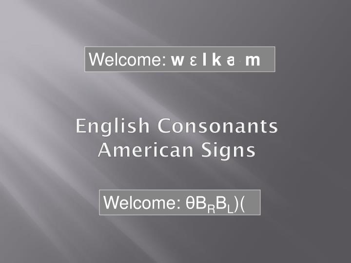 English consonants american signs